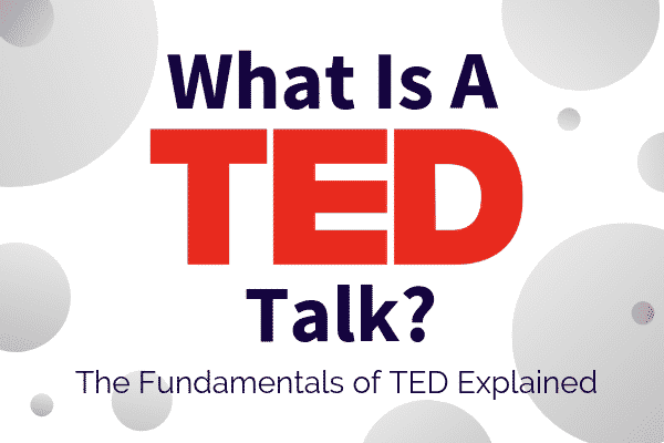 What Is A TED Talk Featured Image - SpeakerFlow Professional Speaking Consultants