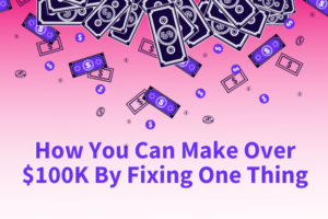 Featured Image for How You Can Make Over $100K By Fixing One Thing - SpeakerFlow