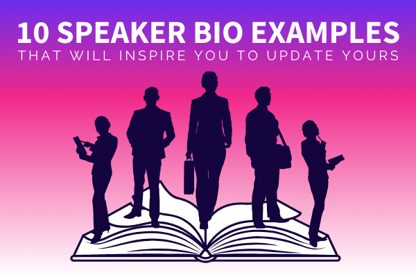 Featured Image 10 Speaker Bio Examples That Will Inspire You To Update Yours - SpeakerFlow