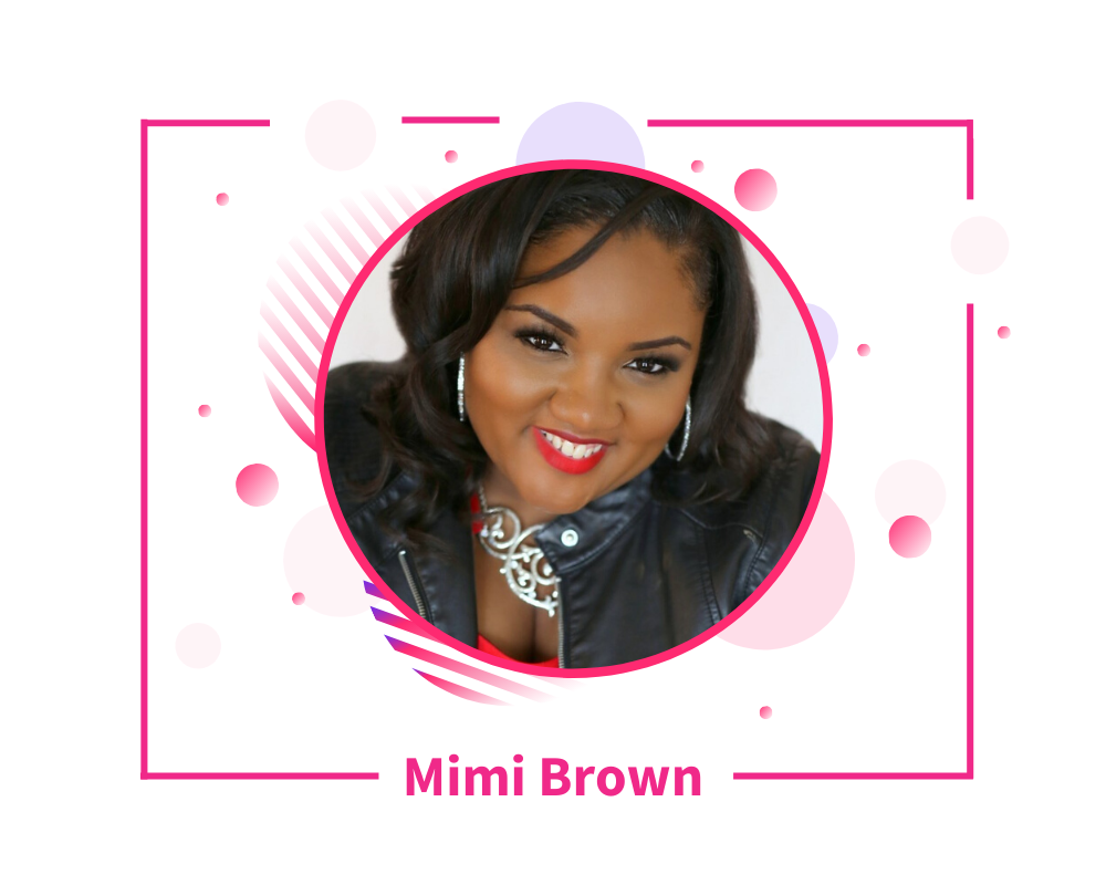 Mimi Brown Graphic for 10 Speaker Bio Examples That Will Inspire You To Update Yours - SpeakerFlow