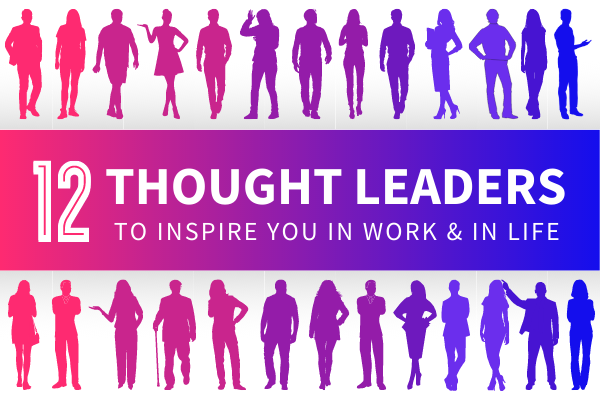 Featured Image for 12 Thought Leaders To Inspire You In Work And In Life - SpeakerFlow